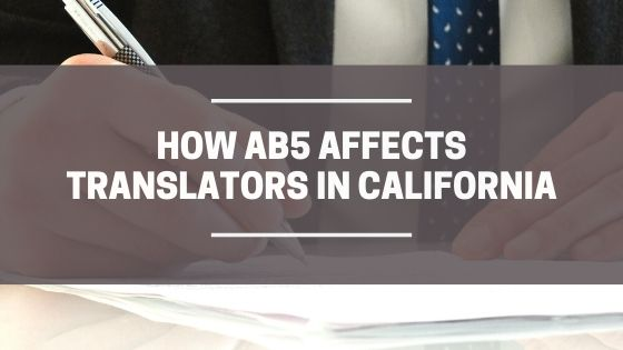 How AB5 affects translators in California